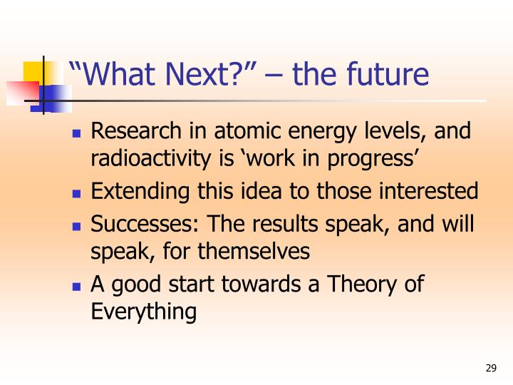 """What Next?"" – the future"
