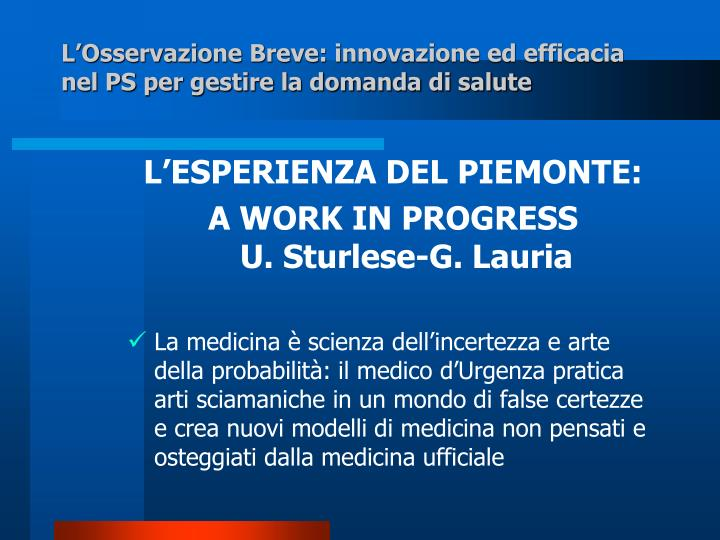 L'Osservazione Breve: innovazione ed efficacia nel PS per gestire la domanda di salute