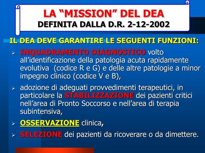 """LA """"MISSION"""" DEL DEA"""