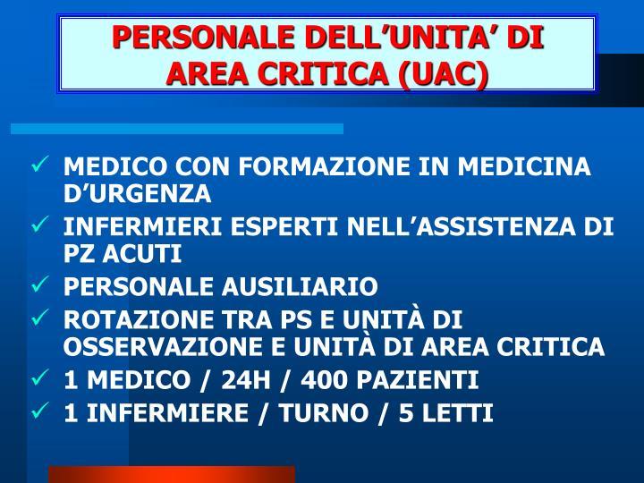 PERSONALE DELL'UNITA' DI AREA CRITICA (UAC)