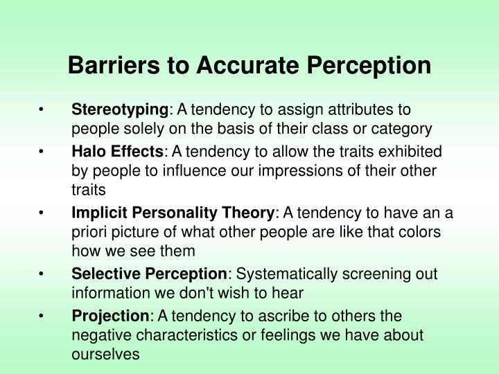 Barriers to Accurate Perception
