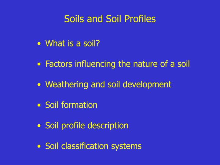 Soils and Soil Profiles