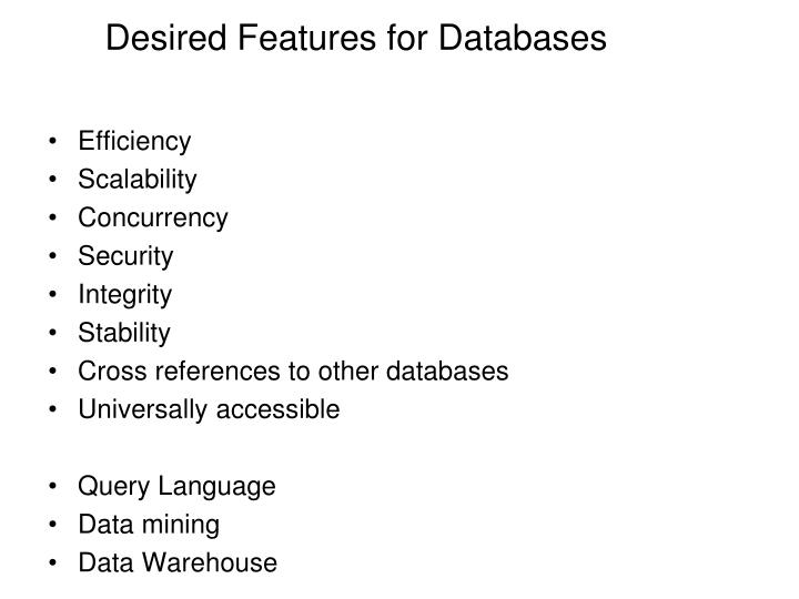 Desired Features for Databases