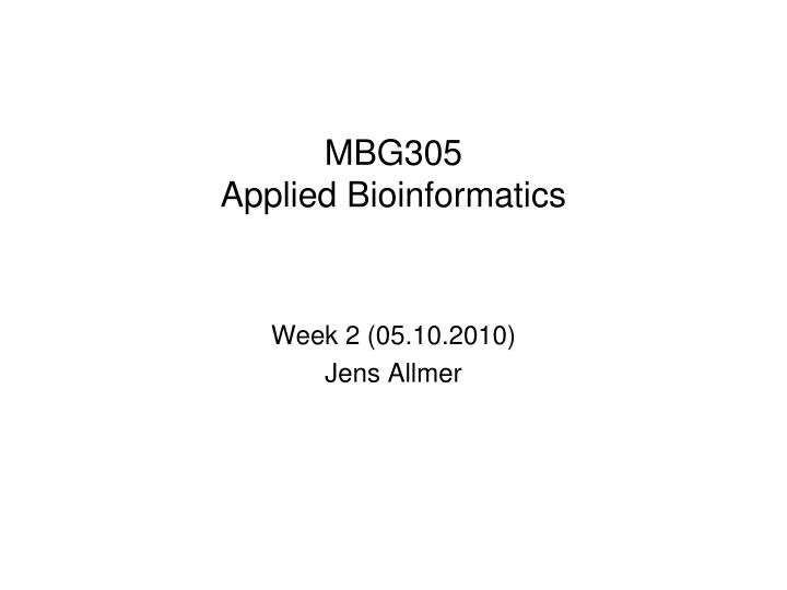 Mbg305 applied bioinformatics
