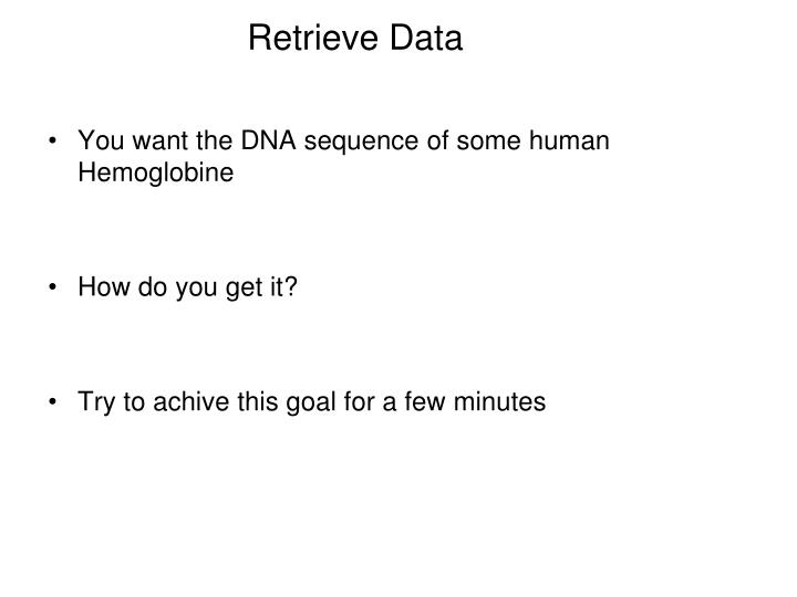 Retrieve Data