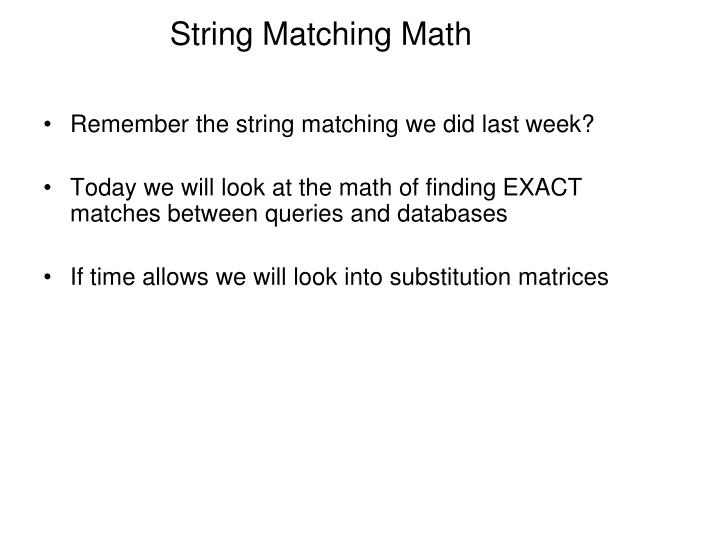 String Matching Math