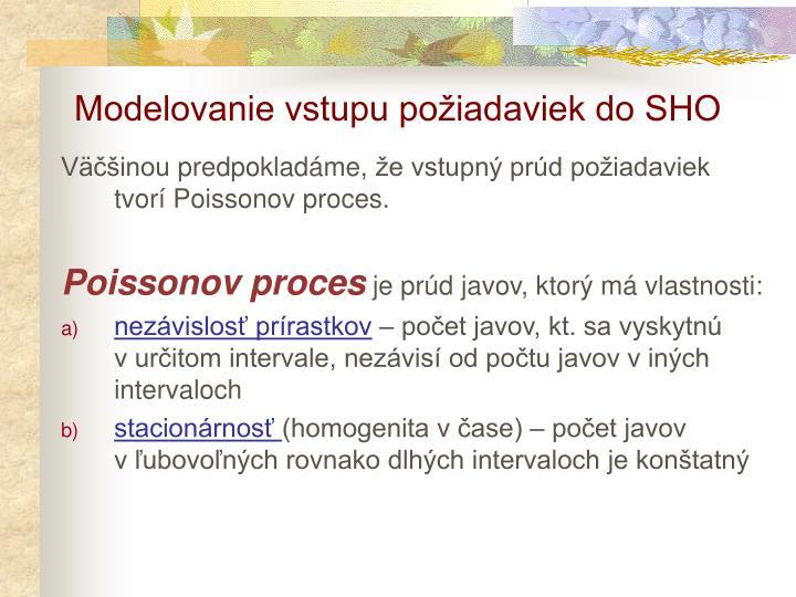 Modelovanie vstupu požiadaviek do SHO