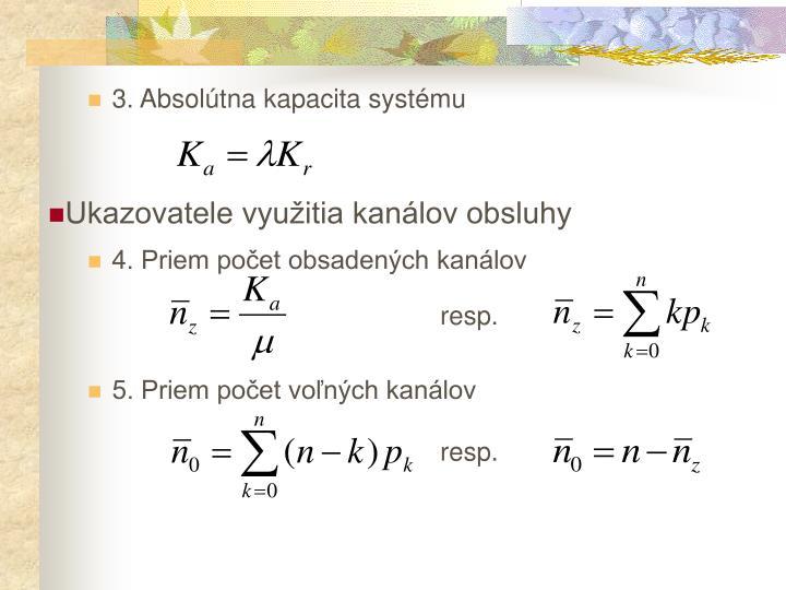 3. Absolútna kapacita systému