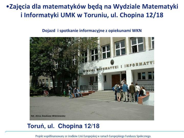 Zajęcia dla matematyków będą na Wydziale Matematyki