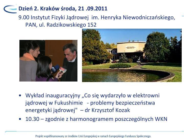 Dzień 2. Kraków środa, 21 .09.2011