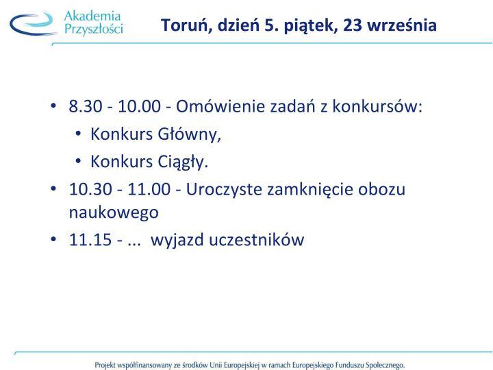Toruń, dzień 5. piątek, 23 września