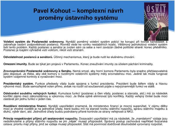 Pavel Kohout – komplexní návrh