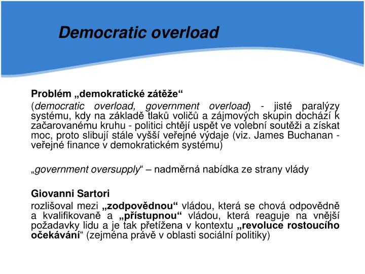 Democratic overload
