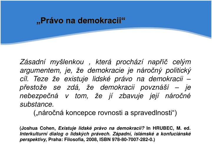 """""""Právo na demokracii"""""""