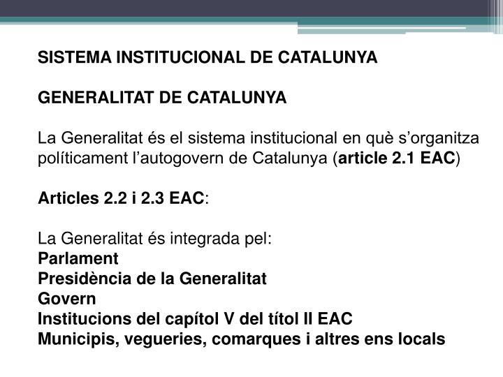 SISTEMA INSTITUCIONAL DE CATALUNYA