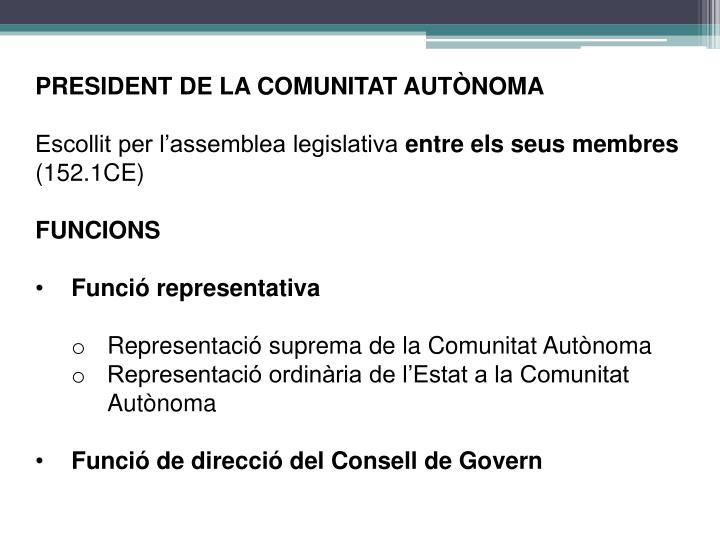 PRESIDENT DE LA COMUNITAT AUTÒNOMA