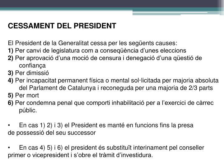 CESSAMENT DEL PRESIDENT
