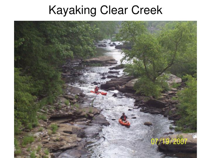Kayaking Clear Creek