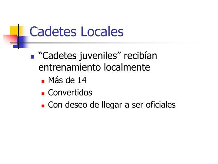 Cadetes Locales