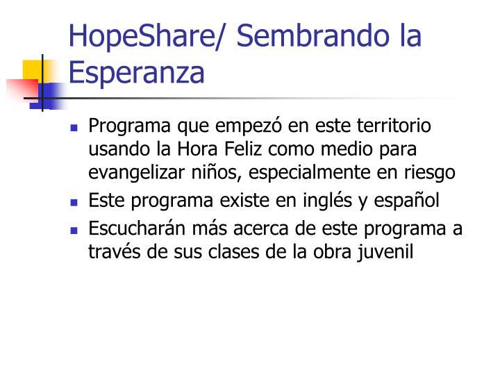 HopeShare/ Sembrando la Esperanza