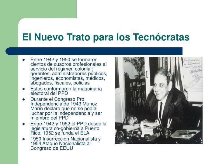 Entre 1942 y 1950 se formaron cientos de cuadros profesionales al servicio del régimen colonial: gerentes, administradores públicos, ingenieros, economistas, médicos, abogados, fiscales, policias