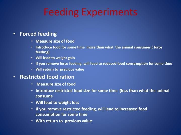 Feeding Experiments