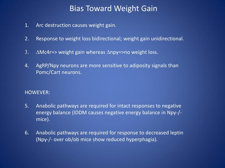 Bias Toward Weight Gain