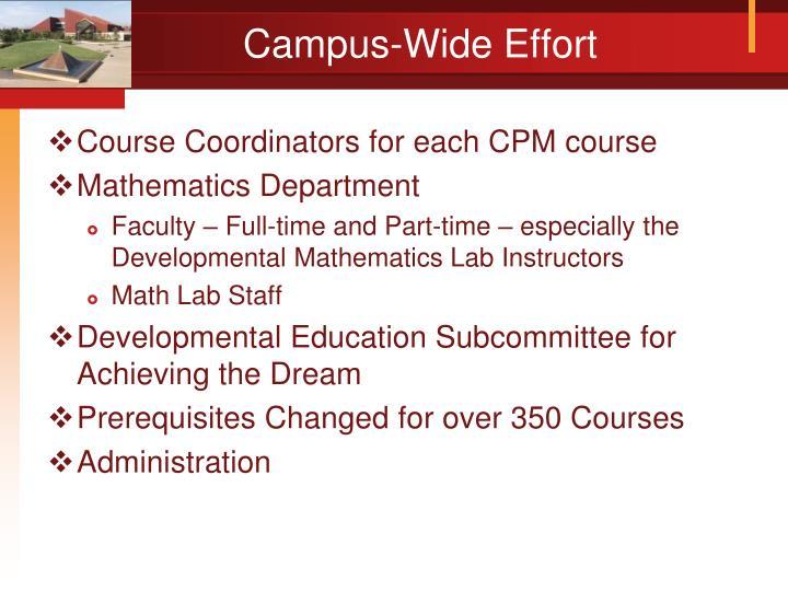 Campus-Wide Effort