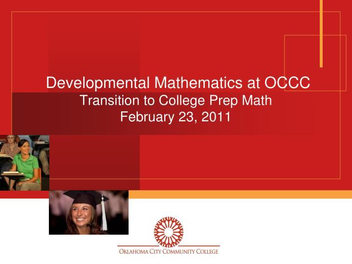 Developmental Mathematics at OCCC