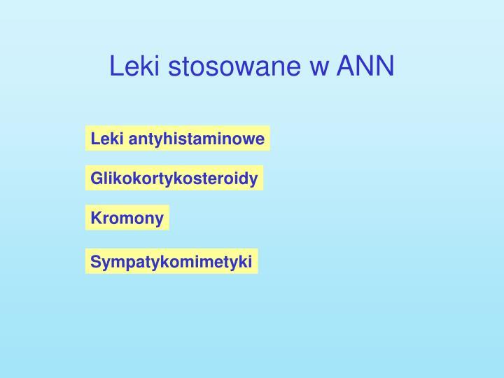 Leki stosowane w ANN