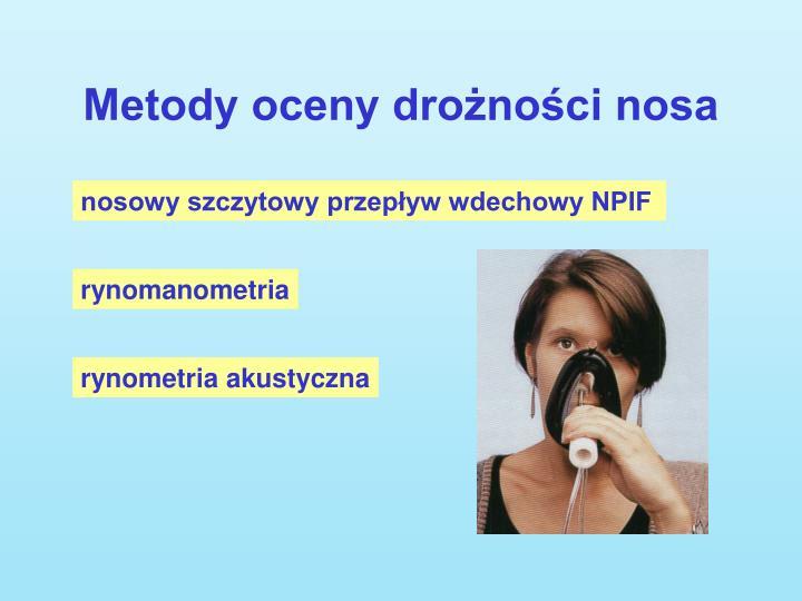 Metody oceny drożności nosa