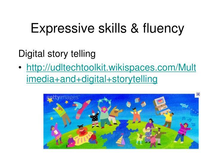 Expressive skills & fluency