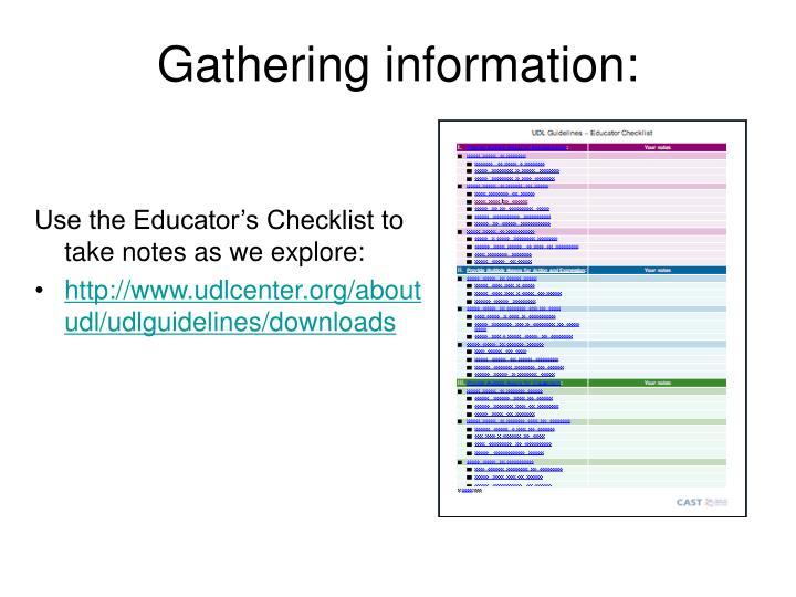 Gathering information: