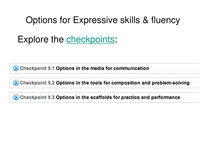 Options for Expressive skills & fluency