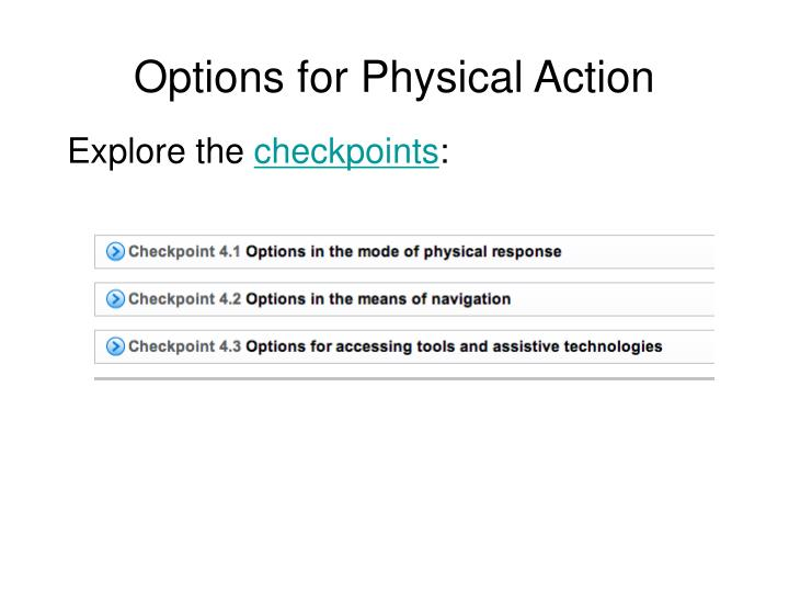 Options for Physical Action