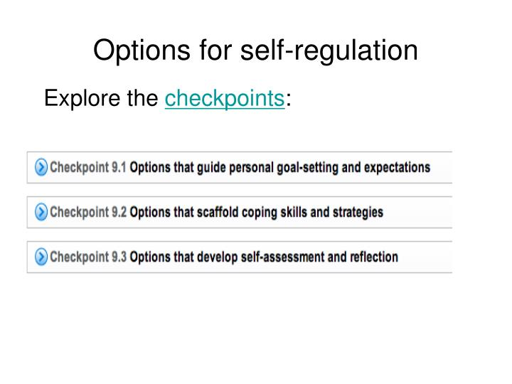 Options for self-regulation