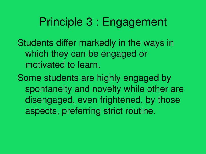 Principle 3 : Engagement