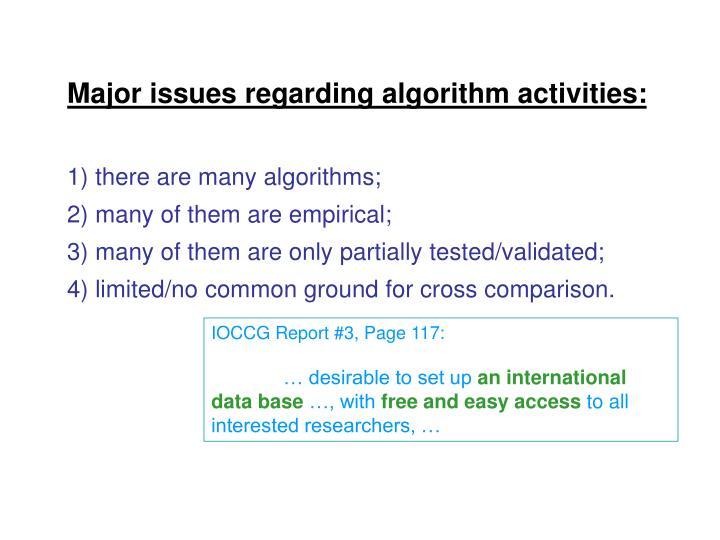 Major issues regarding algorithm activities: