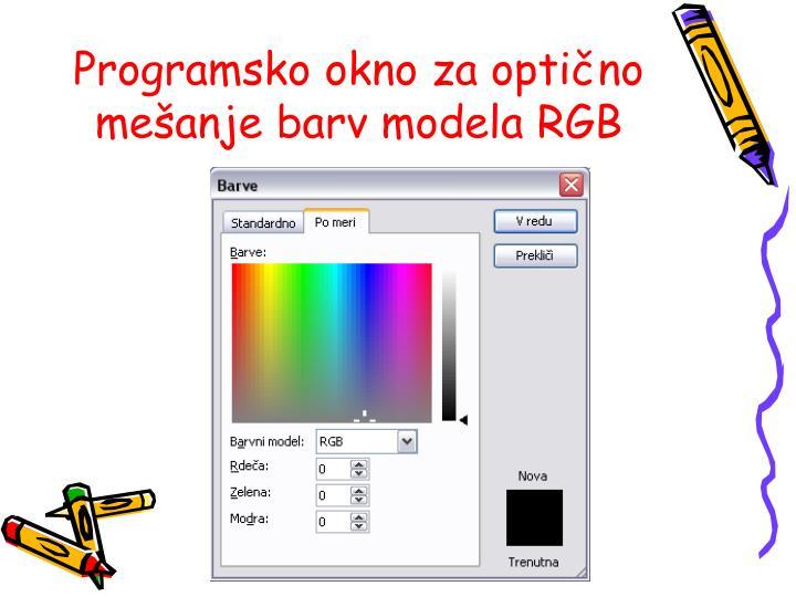 Programsko okno za optično mešanje barv modela RGB
