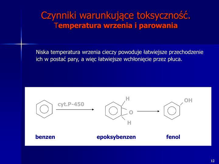 Czynniki warunkujące toksyczność.
