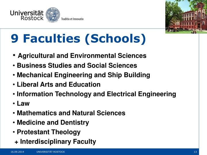 9 Faculties (Schools)