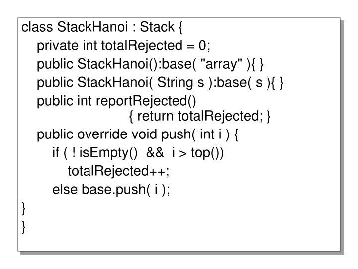class StackHanoi : Stack {