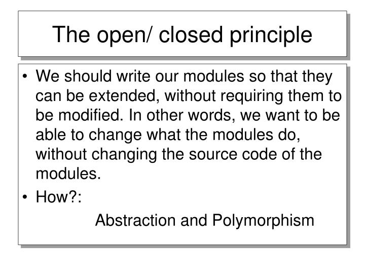 The open closed principle