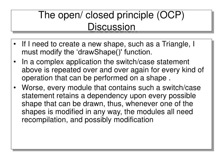 The open/ closed principle (OCP) Discussion