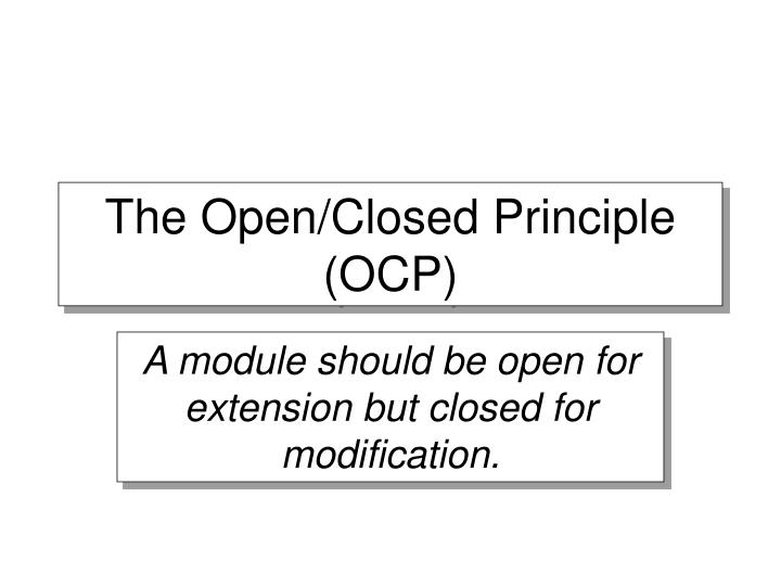 The open closed principle ocp