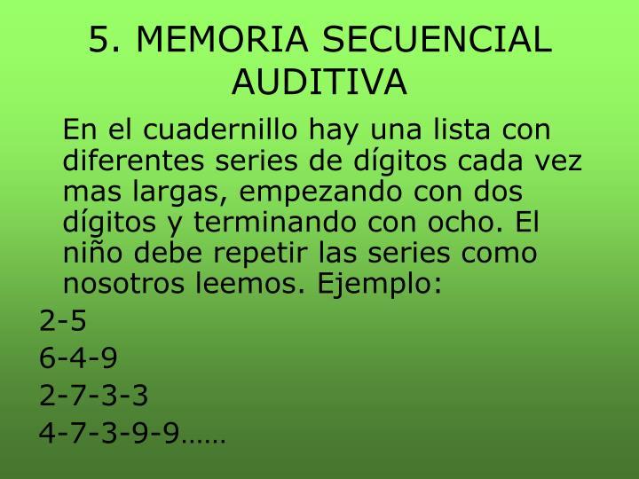 5. MEMORIA SECUENCIAL AUDITIVA