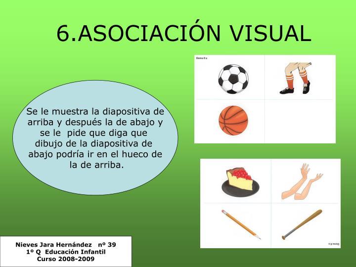 6.ASOCIACIÓN VISUAL