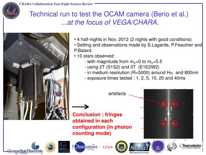 Technical run to test the OCAM camera (Berio et al.)