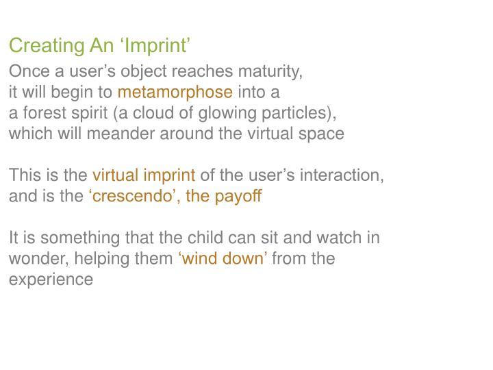 Creating An 'Imprint'