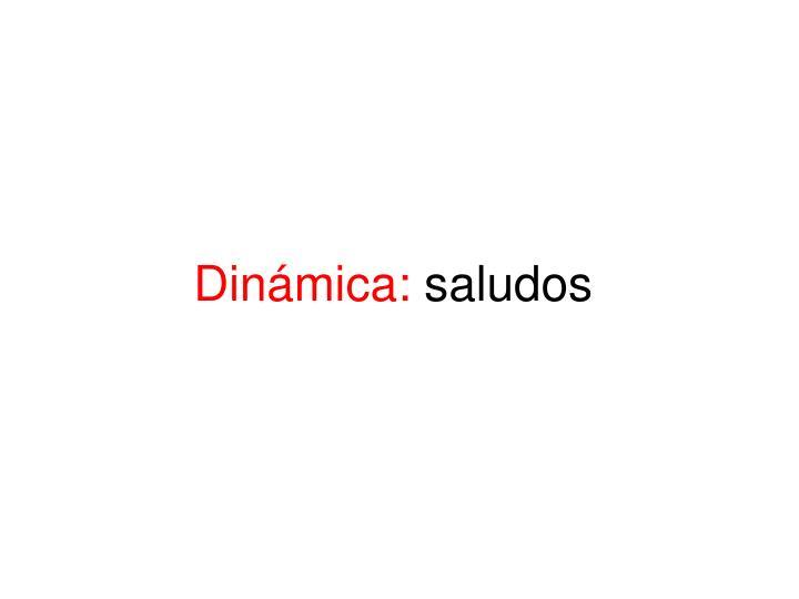 Dinámica: